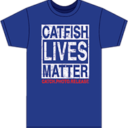 Catfish Lives Matter T-Shirt